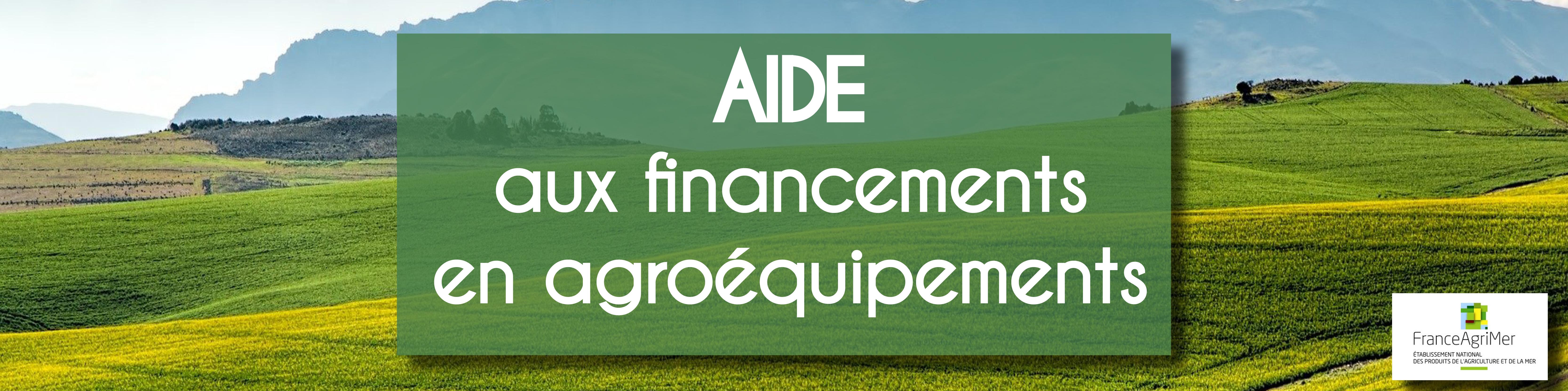 aide aux financements en agroéquipements